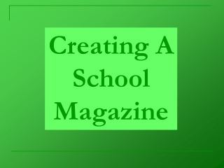 Creating A Front Cover For A School Magazine