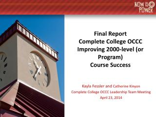 Final Report Complete College OCCC  Improving 2000-level (or Program) Course Success
