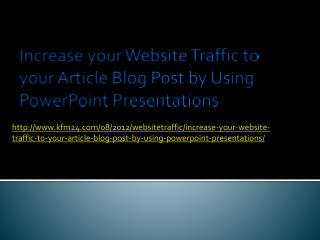 Increase your Website Traffic to your Article Blog Post by U