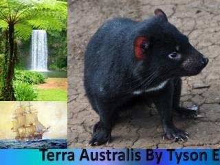 Terra  Australis  By Tyson E