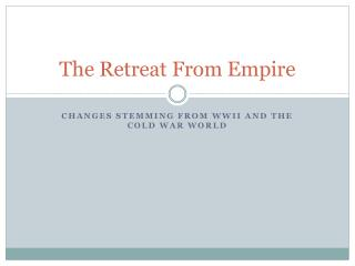 The Retreat From Empire