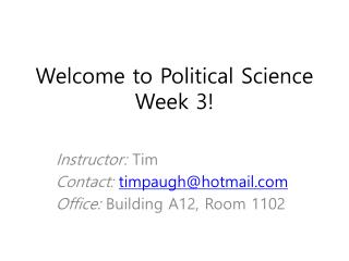 Welcome to Political Science Week 3!