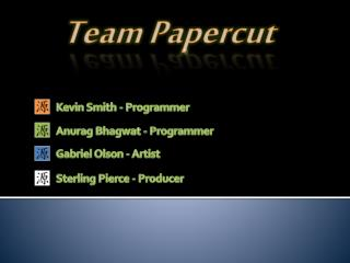 Team Papercut