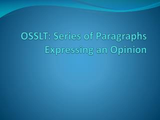 OSSLT: Series of Paragraphs Expressing an Opinion