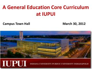 A General Education Core Curriculum at IUPUI