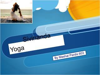 Sivinanda Yoga