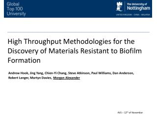 High Throughput Methodologies for the Discovery of Materials Resistant to Biofilm Formation
