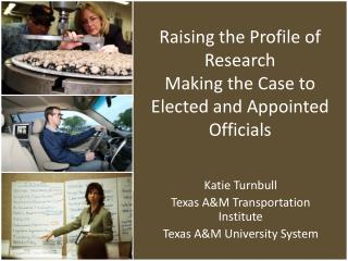 Katie Turnbull Texas A&M Transportation Institute Texas A&M University System
