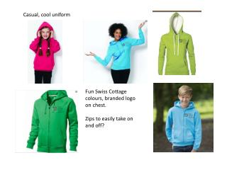 Fun Swiss Cottage colours, branded logo on chest. Zips to easily take on and off?