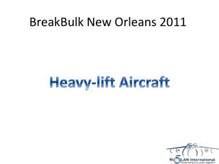 BreakBulk  New Orleans 2011