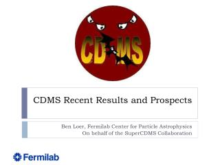 CDMS Recent Results and Prospects