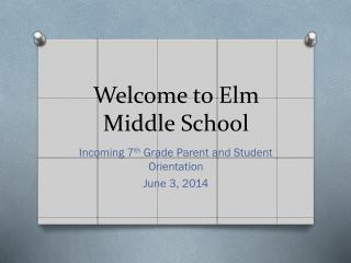 Welcome to Elm Middle School
