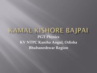 Kamal Kishore Bajpai