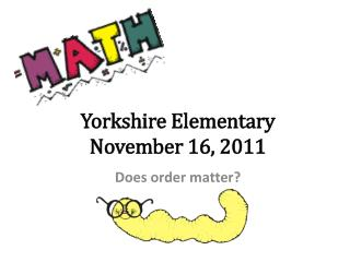Yorkshire Elementary November 16, 2011