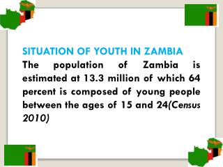SITUATION  OF YOUTH IN ZAMBIA
