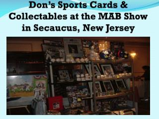 Don�s Sports Cards & Collectables at the MAB Show in Secaucus, New Jersey