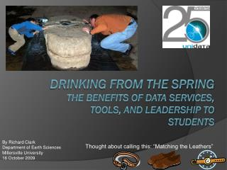 Drinking from the spring The benefits of data services, tools, and leadership to students