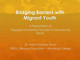 Bridging Barriers with Migrant Youth