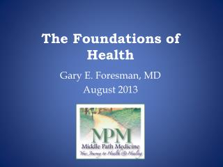 The Foundations of Health