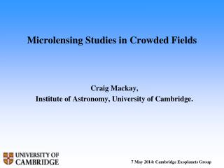 Microlensing Studies in Crowded Fields