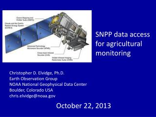SNPP  data access for agricultural  monitoring