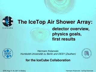 The  IceTop  Air  Shower  Array:
