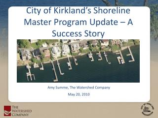 City of Kirkland's Shoreline  Master Program Update – A Success Story