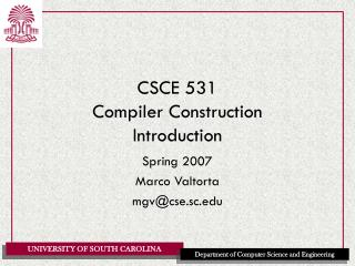 CSCE 531 Compiler Construction Introduction