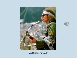 August 15 th , 1969