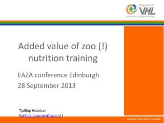Added value  of zoo (!)   nutrition  training