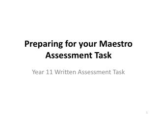 Preparing for your Maestro Assessment Task