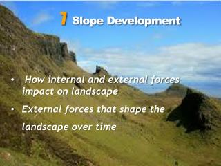 How  internal and external forces impact on landscape