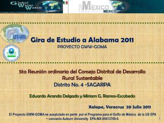 Gira de Estudio a Alabama 2011 PROYECTO GWW-GOMA