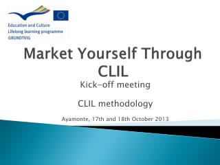 Market Yourself Through  CLIL