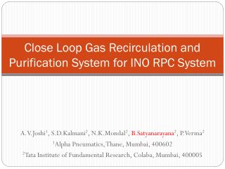 Close Loop Gas Recirculation and Purification System for INO RPC System