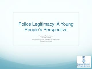 Police Legitimacy: A Young People's Perspective