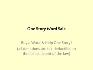 One Story Word Sale