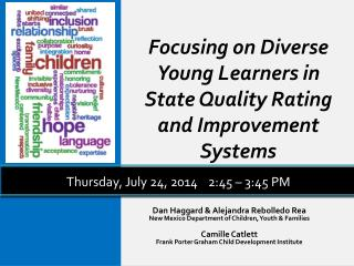 Focusing on Diverse Young Learners in State Quality Rating and Improvement Systems