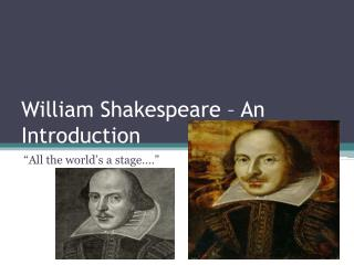 William Shakespeare – An Introduction