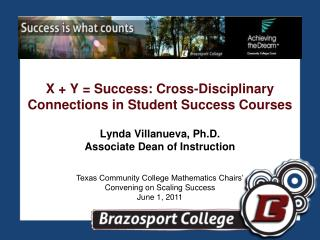 X + Y = Success: Cross-Disciplinary Connections in Student Success Courses