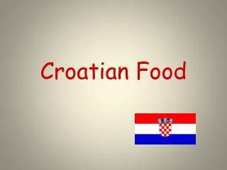 Croatian Food