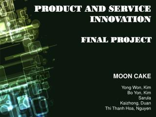 MOON CAKE Yong Won, Kim Bo Yon, Kim Sarula Kaizhong ,  Duan Thi Thanh Hoa , Nguyen