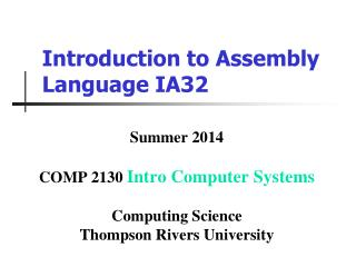 Introduction to Assembly Language IA32