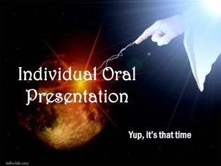 Individual  O ral Presentation