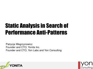 Static Analysis in  Search  of  Performance Anti-Patterns