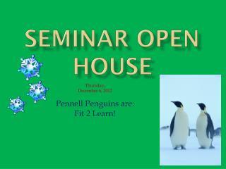 Seminar Open House