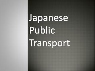 Japanese Public Transport