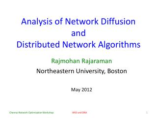 Analysis of Network Diffusion and Distributed Network Algorithms