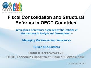 Fiscal Consolidation and Structural Reforms in OECD Countries