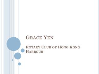 Grace Yen Rotary Club of Hong Kong Harbour
